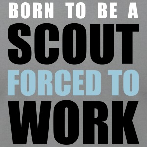 Born to be a scout, forced to work - Men's T-Shirt by American Apparel