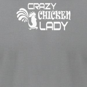 Crazy Chicken Lady - Men's T-Shirt by American Apparel