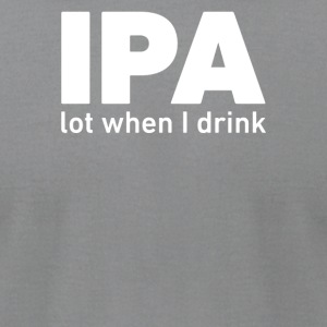 IPA Lost When I Drink - Men's T-Shirt by American Apparel