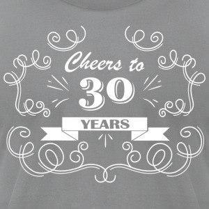 Cheers to 30 years - Men's T-Shirt by American Apparel