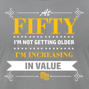 50 years and increasing in value - Men's T-Shirt by American Apparel
