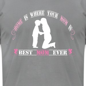 Best mom ever - Men's T-Shirt by American Apparel