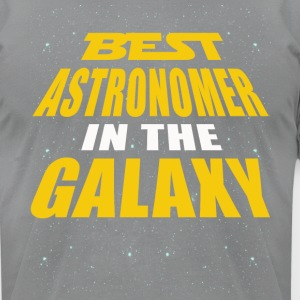 Best Astronomer In The Galaxy - Men's T-Shirt by American Apparel