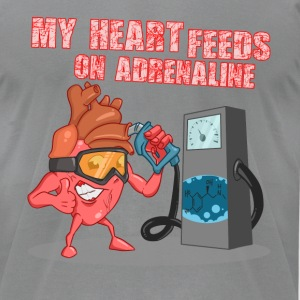 My heart feeds on adrenaline - Men's T-Shirt by American Apparel