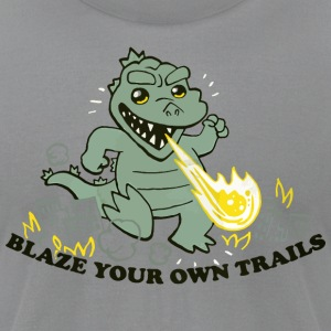 Blaze Your Own Trails - Men's T-Shirt by American Apparel
