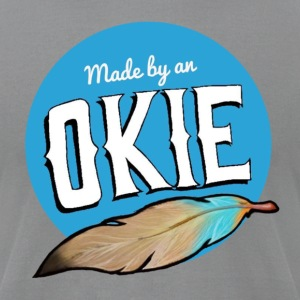 Made by an Okie - Men's T-Shirt by American Apparel