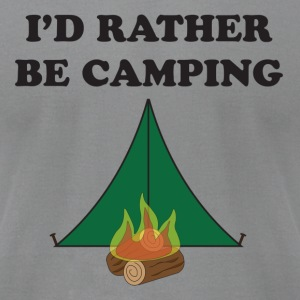 Rather Be Camping - Men's T-Shirt by American Apparel