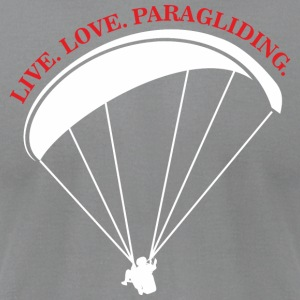 live love paragliding - Men's T-Shirt by American Apparel