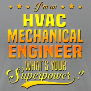 HVAC Mechanical Engineer - Men's T-Shirt by American Apparel