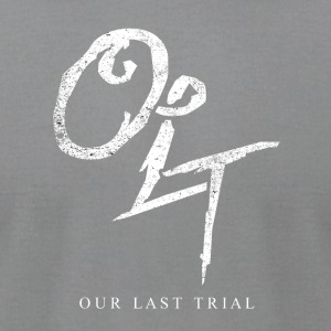 Our Last Trial - Men's T-Shirt by American Apparel