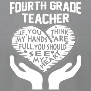 Fourth Grade Teacher T Shirt - Men's T-Shirt by American Apparel