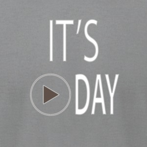 It's Play Day - Men's T-Shirt by American Apparel