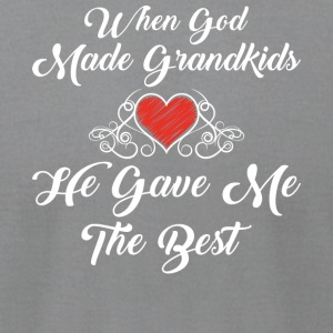When God Made Grandkids He Gave Me The Best Shirt - Men's T-Shirt by American Apparel
