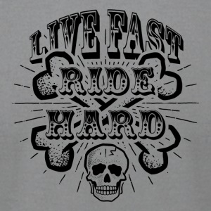 Live Fast Ride Hard! - Men's T-Shirt by American Apparel