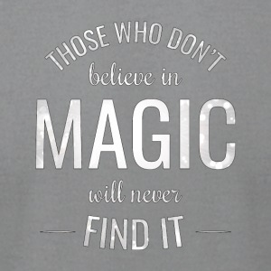 Magic quotes - Men's T-Shirt by American Apparel