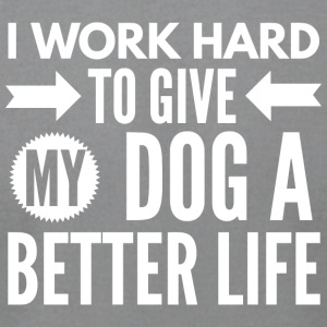 To give my dog a better life - Men's T-Shirt by American Apparel