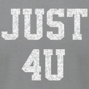 Just For You - Men's T-Shirt by American Apparel