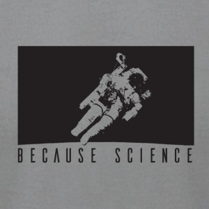 because science - Men's T-Shirt by American Apparel