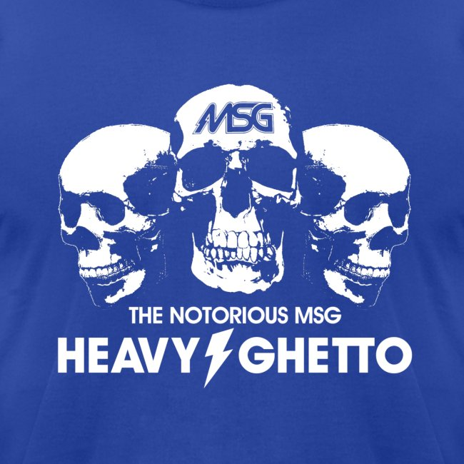 MSG Heavy Ghetto