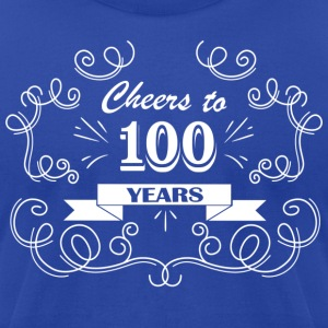 Cheers to 100 years - Men's T-Shirt by American Apparel