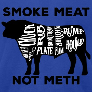 Smoke meat not meth beef edition - Men's T-Shirt by American Apparel
