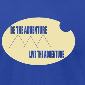 Be The Adventure - Men's T-Shirt by American Apparel