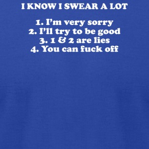 I KNOW I SWEAR A LOT - Men's T-Shirt by American Apparel