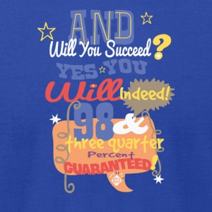 And will you succeed - Men's T-Shirt by American Apparel