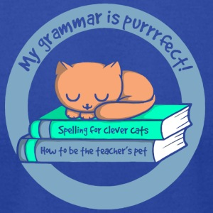 My grammar is purrrrfect - Men's T-Shirt by American Apparel