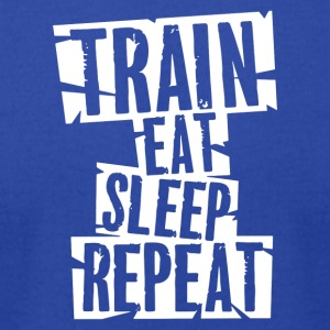 train eat sleep repeat - Men's T-Shirt by American Apparel