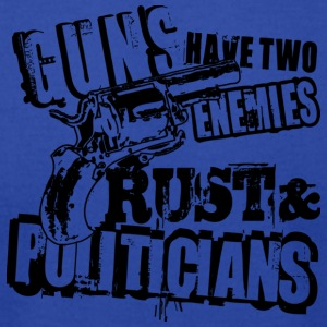 Guns Have Two Enemies Rust And Politicians T Shirt - Men's T-Shirt by American Apparel