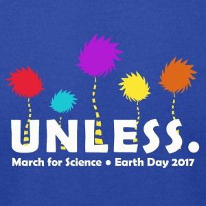 Unless march 2017 Science - Men's T-Shirt by American Apparel