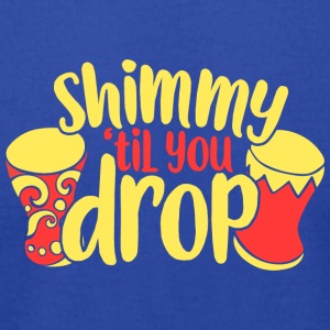 Shimmy til you drop - Men's T-Shirt by American Apparel