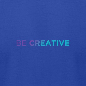Be Creative x2 Colors - Men's T-Shirt by American Apparel