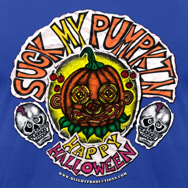 SUCK MY PUMPKIN (MENS T-SHIRT)