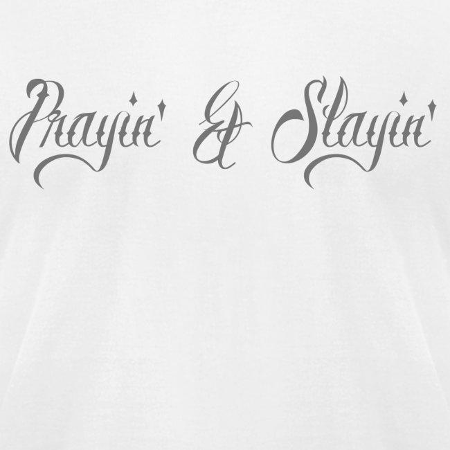 Prayin' and Slayin'