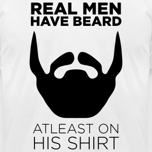 Real Men Have Beard Atleast on Shirt - Men's T-Shirt by American Apparel