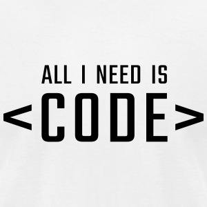 All I need is CODE - Men's T-Shirt by American Apparel