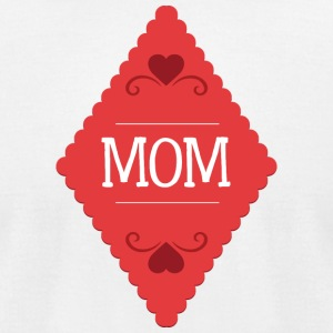 mom - Men's T-Shirt by American Apparel