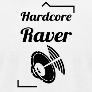 Hardcore Raver - Men's T-Shirt by American Apparel