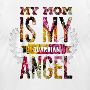 IMG 3861 My Mom is my Guardian Angel - Men's T-Shirt by American Apparel