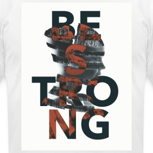 Be Strong - Men's T-Shirt by American Apparel