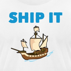 Ship it - Men's T-Shirt by American Apparel