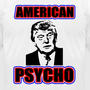 Donald Trump - American Psycho - Men's T-Shirt by American Apparel