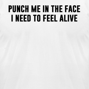 Punch me in the face - Men's T-Shirt by American Apparel