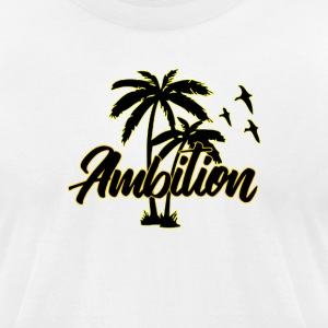 Ambition #1 - Men's T-Shirt by American Apparel