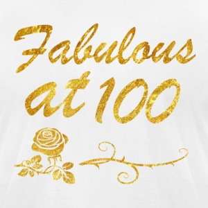 Fabulous at 100 years - Men's T-Shirt by American Apparel