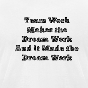 TEAM WORK - Men's T-Shirt by American Apparel