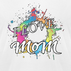 ILM I Love MoM - Men's T-Shirt by American Apparel