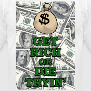 Get rich or die trying - Men's T-Shirt by American Apparel
